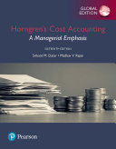 Horngren S Cost Accounting A Managerial Emphasis Global Edition