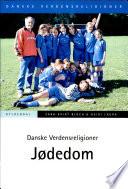 Danske verdensreligioner - jødedom