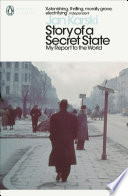 Story of a Secret State  My Report to the World