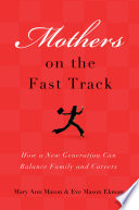 Mothers On The Fast Track