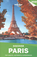 Lonely Planet Discover Paris 2018