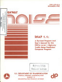 Snap 1 1 A Revised Program And User S Manual For The Fhwa Level 1 Highway Traffic Noise Prediction Computer Program