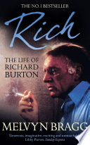 Rich  The Life of Richard Burton