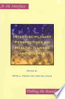 Interdisciplinary Perspectives on Health, Illness and Disease