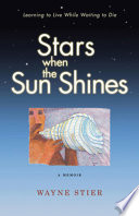 Stars When the Sun Shines Wayne Stier Stayed Out In Front