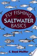 Fly Fishing Saltwater Basics
