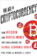 The Age Of Cryptocurrency : following, it pops up in...