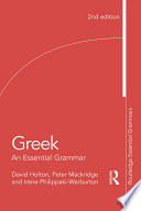 Greek: An Essential Grammar of the Modern Language