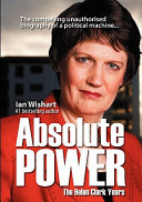 Absolute Power Author Wishart Unearths The Real Helen Clark The