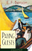 Paying Guests  A Satirical Novel