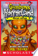Weirdo Halloween (Goosebumps Horrorland #16)