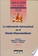 La Informaci  n internacional en el mundo hispanohablante