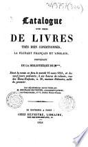 Catalogue d un choix de livres tr  s bien conditionn  s  la plupart fran  ais et anglais  provenant de la biblioth  que de M