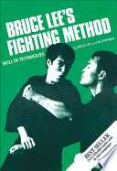 Bruce Lee s Fighting Method