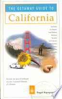 The Getaway Guide to California