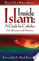 Inside Islam  A Guide for Catholics