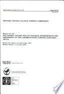 Report On The Fao Danida Cframp Wecafc Regional Workshops On The Assessment Of The Caribbean Spiny Lobster Panulirus Argus
