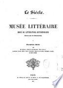 Le siècle. Musée littéraire Choix de littérature contemporaine française et étrangère