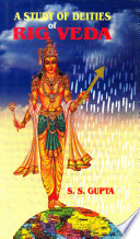 A Study of Deities of Rig Veda  with the Help of Science