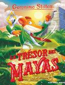 Le Le Trésor des Mayas