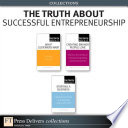 The Truth About Successful Entrepreneurship  Collection