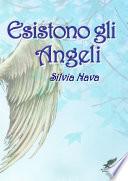 Esistono gli Angeli