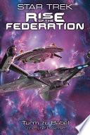 Star Trek   Rise of the Federation 2  Turm zu Babel
