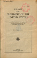 Message of the President of the United States to the Congress at the Beginning of the Second Session of the Sixty eighth Congress  December 3 1924