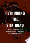 Rethinking the Silk Road Discusses China S Opportunities To Translate