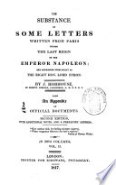 The Substance of Some Letters Written from Paris During the Last Reign of the Emperor Napoleon