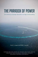 The Paradox Of Power Sino American Strategic Restraint In An Age Of Vulnerability