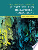 The Cambridge Handbook of Substance and Behavioral Addictions Book PDF