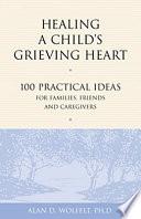 Healing a Child s Grieving Heart