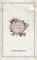 The Road Between Book