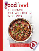 Good Food  Ultimate Slow Cooker Recipes