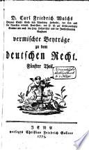 Vermischte Beiträge zu dem Deutschen Recht