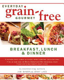 Everyday Grain Free Gourmet