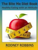 The Bite Me Diet Book