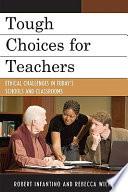 Tough Choices for Teachers
