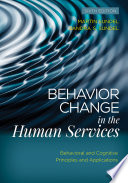 Behavior Change in the Human Services