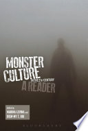 Monster Culture In The 21st Century