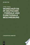 Wunschsätze im Deutschen - Formale und funktionale Beschreibung