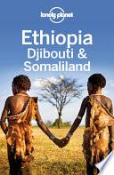 Lonely Planet Ethiopia  Djibouti   Somaliland