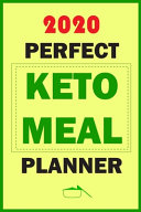 2020 Perfect Keto Meal Planner