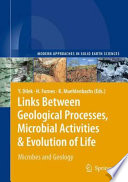 Links Between Geological Processes Microbial Activities Evolution Of Life book
