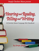 Hearing and Reading  Telling and Writing