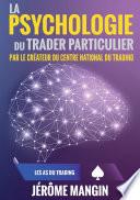 illustration du livre La psychologie du trader particulier