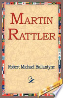 Martin Rattler : support our free internet library of...