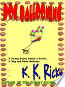 Dog Ballooning