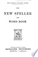 The New Speller and Word Book